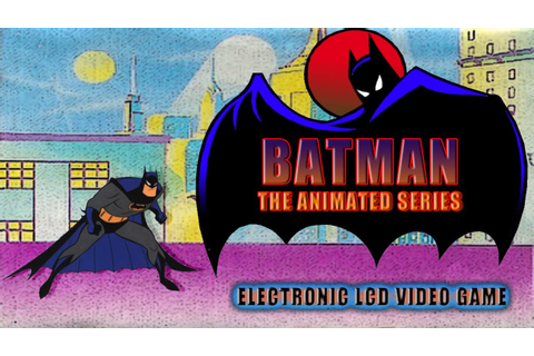 Batman: The Animated Series [Handheld Game] - YouTube