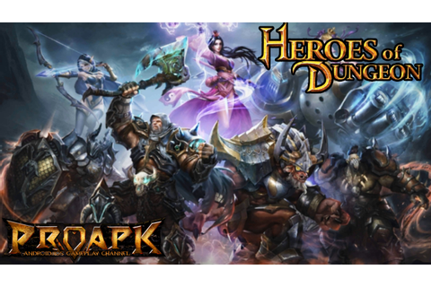 Heroes of Dungeon Gameplay iOS / Android - PROAPK ...
