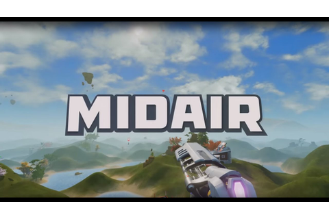 Midair Greenlight Gameplay Trailer - YouTube