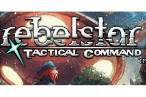 Rebelstar: Tactical Command Download Game | GameFabrique