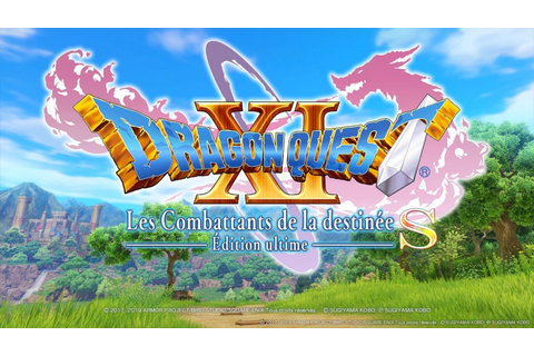 Critique - Dragon Quest XI Les combattants de la destinée ...