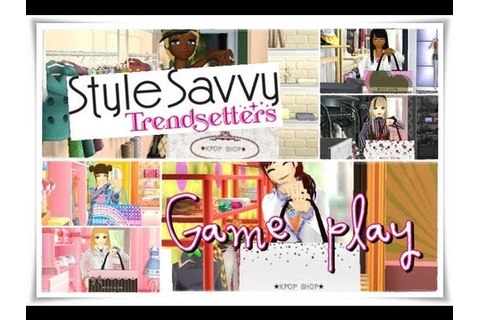 001 Style Savvy Trendsetters game play - YouTube