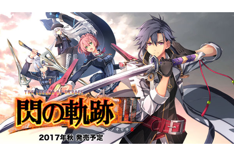 The Legend of Heroes: Trails of Cold Steel III details ...