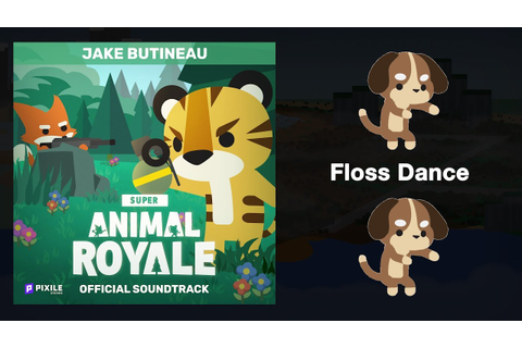 Floss Dance (Extended) - Super Animal Royale (Original ...