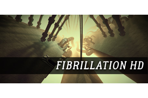 Fibrillation HD on Steam