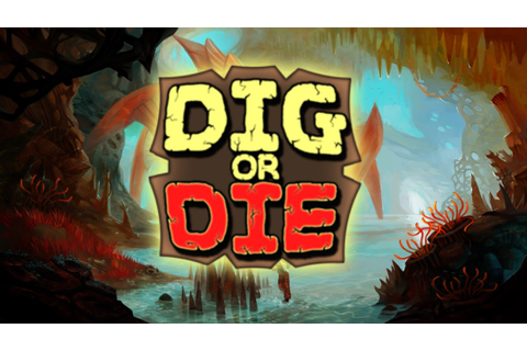 Dig or Die - Early Impressions Gameplay - YouTube