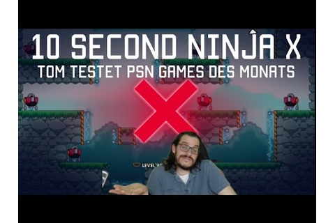 10 seconds Ninja X - Super schnelles PSN Game des Monats ...