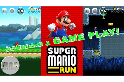 SUPER MARIO RUN DOWNLOAD AND GAME PLAY! - YouTube