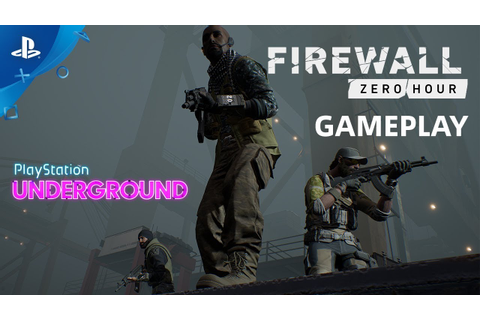 Firewall Zero Hour - PS VR Gameplay | PS Underground - YouTube