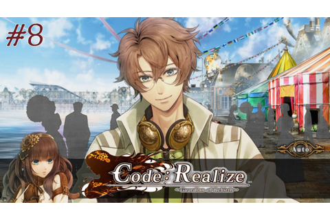 Code: Realize ~ Guardian of Rebirth ~ Walkthrough Part 8 ...