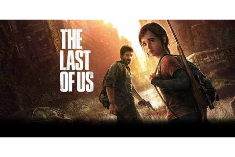 The Last of Us™ Game | PS3 - PlayStation