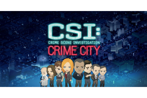 CSI: Crime Scene Investigation: Crime City Trailer HD ...