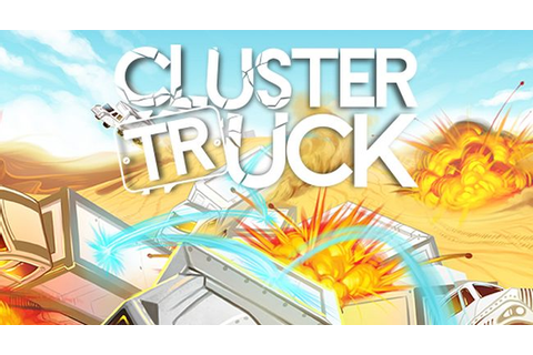Games Fiends - Clustertruck (PC) review