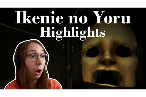 Let's Play Ikenie no Yoru || Highlights - YouTube