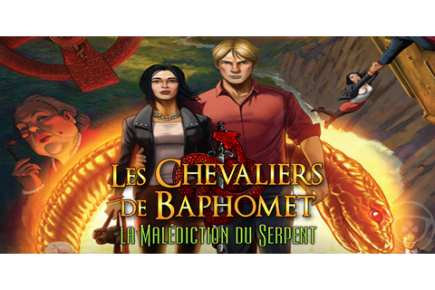 Les Chevaliers de Baphomet : La Malédiction du Serpent ...