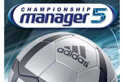 Championship Manager 5 Download Free Full Game | Speed-New