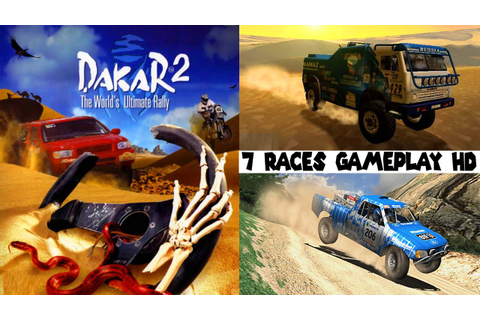 Dakar 2 - The Worlds Ultimate Rally - 7 Races Gameplay ...