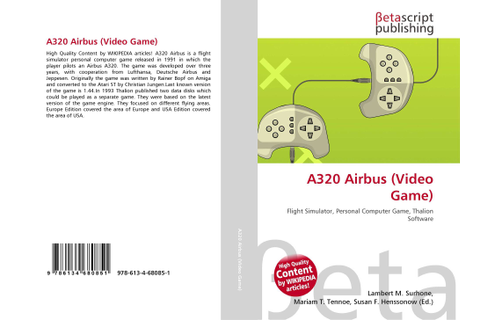 A320 Airbus (Video Game), 978-613-4-68085-1, 6134680850 ...