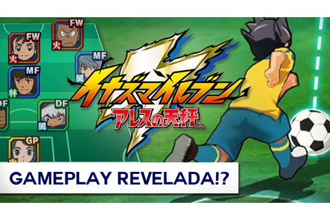 GAMEPLAY DO NOVO JOGO!? - Inazuma Eleven Ares no Tenbin ...