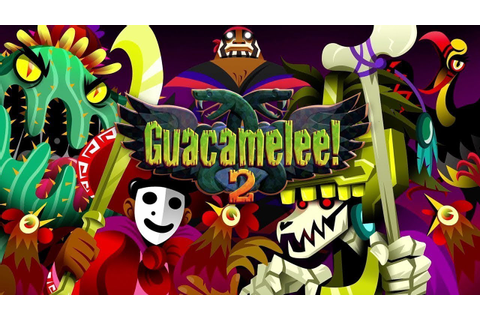 Guacamelee! 2 Steam Announce Trailer - YouTube