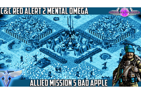 MENTAL OMEGA 3.3 - Allied Mission 5 BAD APPLE [Red Alert 2 ...