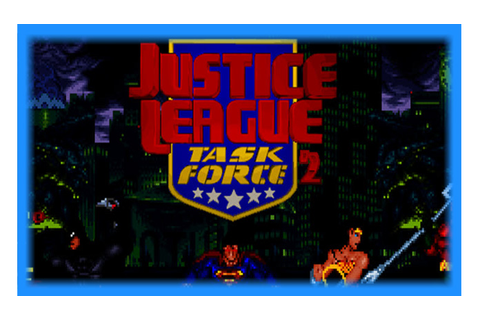 Justice League Task Force 2- Mugen Download | GO GO Free Games