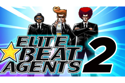 Interview: Is It Time for ELITE BEAT AGENTS 2? The Game's ...