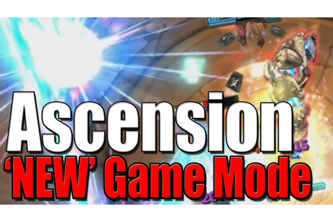 "ASCENSION - ""New' Game Mode - League of Legends - YouTube"