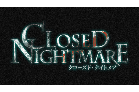 Closed Nightmare teaser trailer, prologue - Gematsu