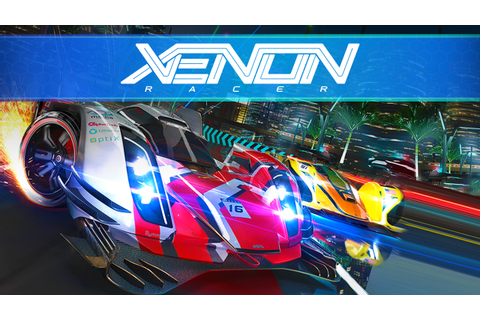 Xenon Racer, a Futuristic Arcade Racer, Gets March 26th ...
