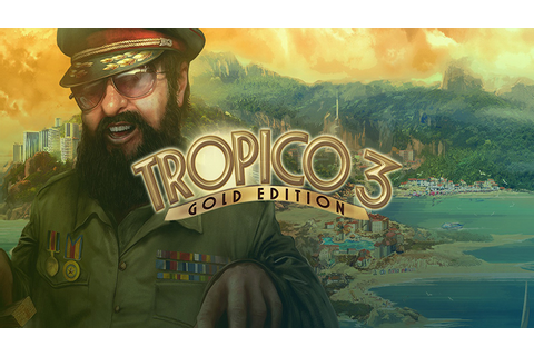 Tropico 3 Gold Edition - Download - Free GoG PC Games