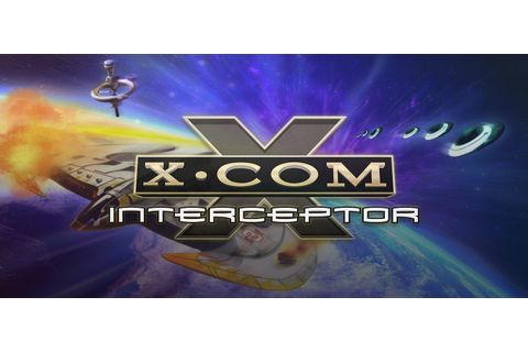 X-COM: Interceptor Free Download | GameTrex