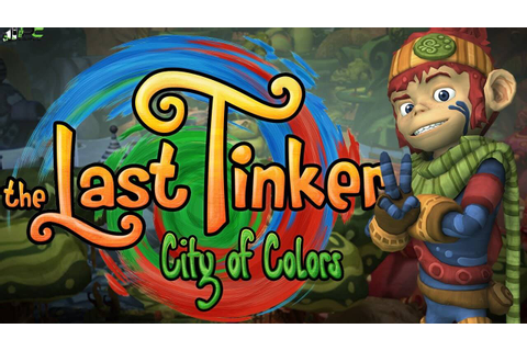 The Last Tinker City of Colors PC Game Free Download