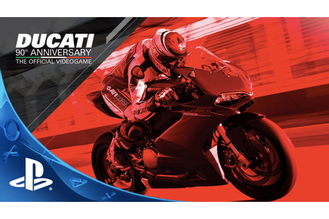 Ducati - 90th Anniversary - Digital ReleaseTrailer | PS4 ...