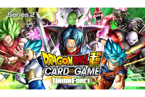 DRAGON BALL SUPER CARD GAME Series2 -UNION FORCE-PV - YouTube