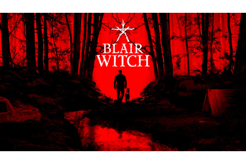 Blair Witch Xbox One Version Full Game Free Download - GF