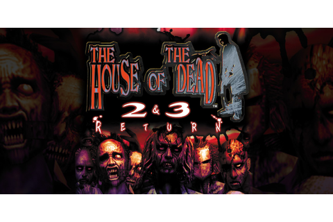 The House of the Dead 2&3 Return | Wii | Games | Nintendo