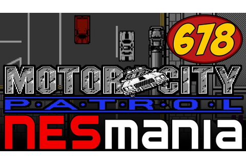 678/714 Motor City Patrol - NESMania - YouTube