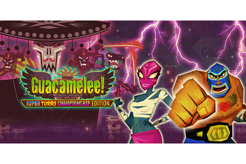 Guacamelee! Super Turbo Championship Edition | Wii U ...