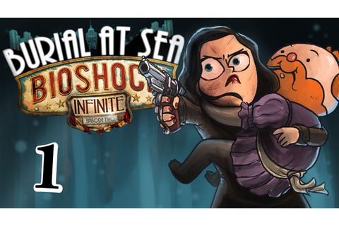 Bioshock Infinite: Burial at Sea Episode 2 - Part 1 - YouTube