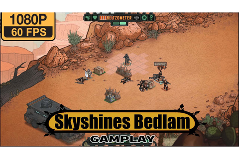 Skyshines Bedlam gameplay walkthrough - YouTube