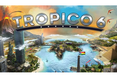 'Tropico 6' Ditches Dynasty System, Beta Coming in 2018