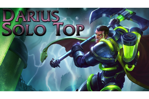 League of Legends - Bioforge Darius Top - Full Game ...