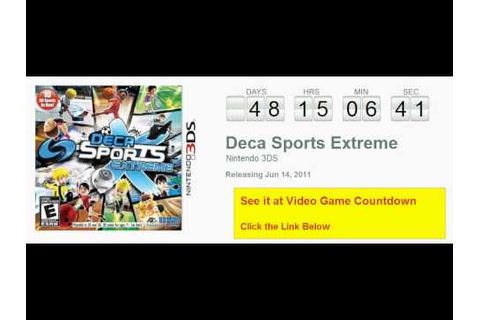 Deca Sports Extreme Nintendo 3DS Countdown - YouTube