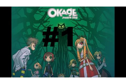 Okage Shadow King Part 1-My Favorite Game (100 subs ...
