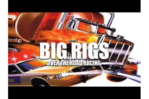 DX Plays - Big Rigs: Over The Road Racing - Asurekazani