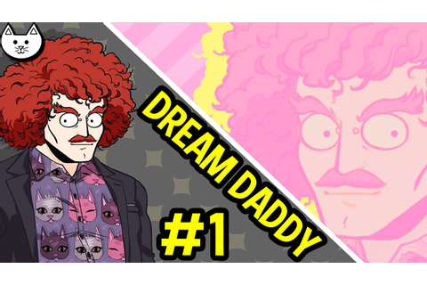 Dream Daddy By GameGrumps Gameplay - THIS GAME IS GREAT ...