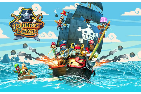 » Plunder Pirates: Take to the High Seas, Become the Most ...