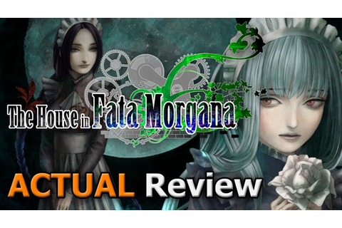 The House in Fata Morgana (ACTUAL Game Review) – cublikefoot