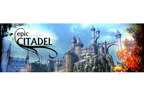Epic Citadel - Unreal Engine